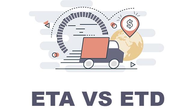 Phân biệt ETA và ETD